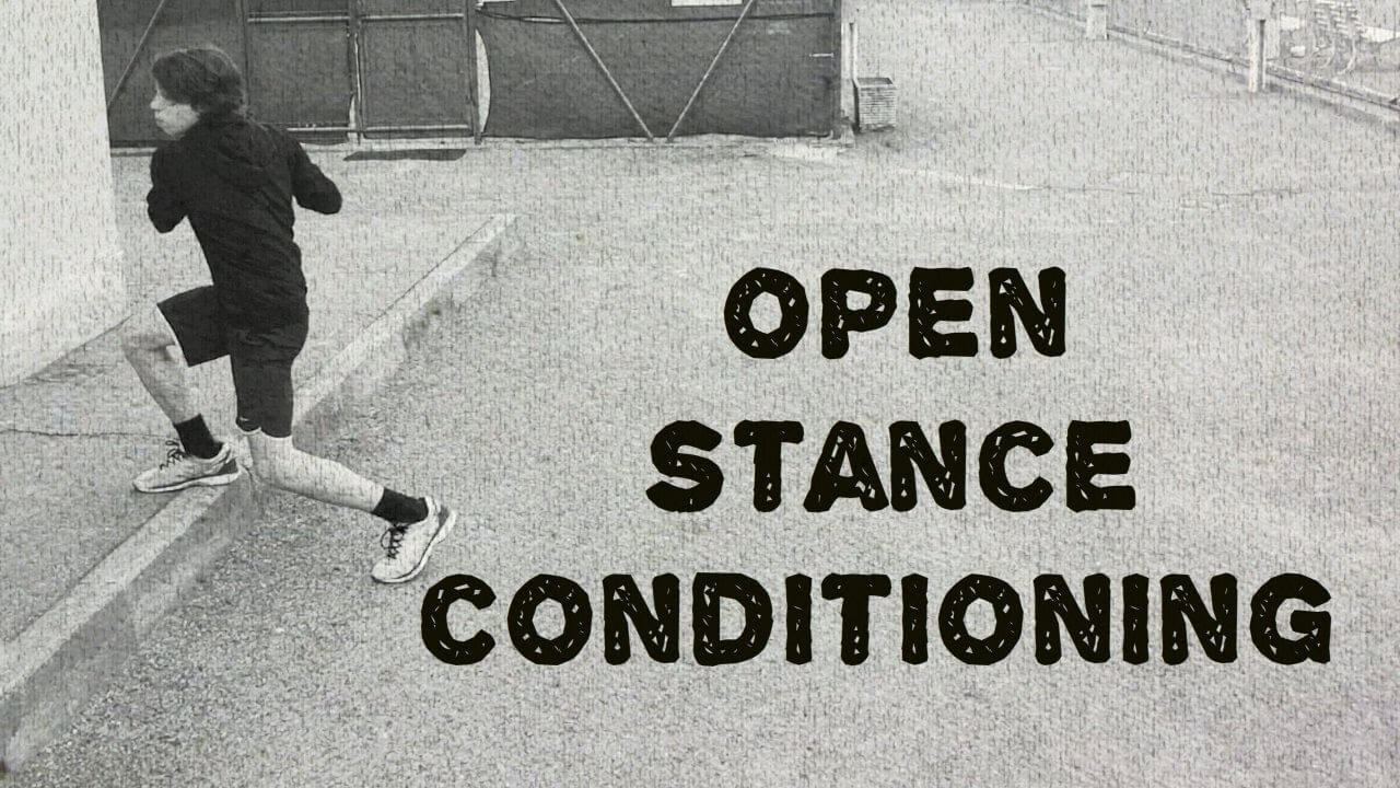 Open Stance Conditioning