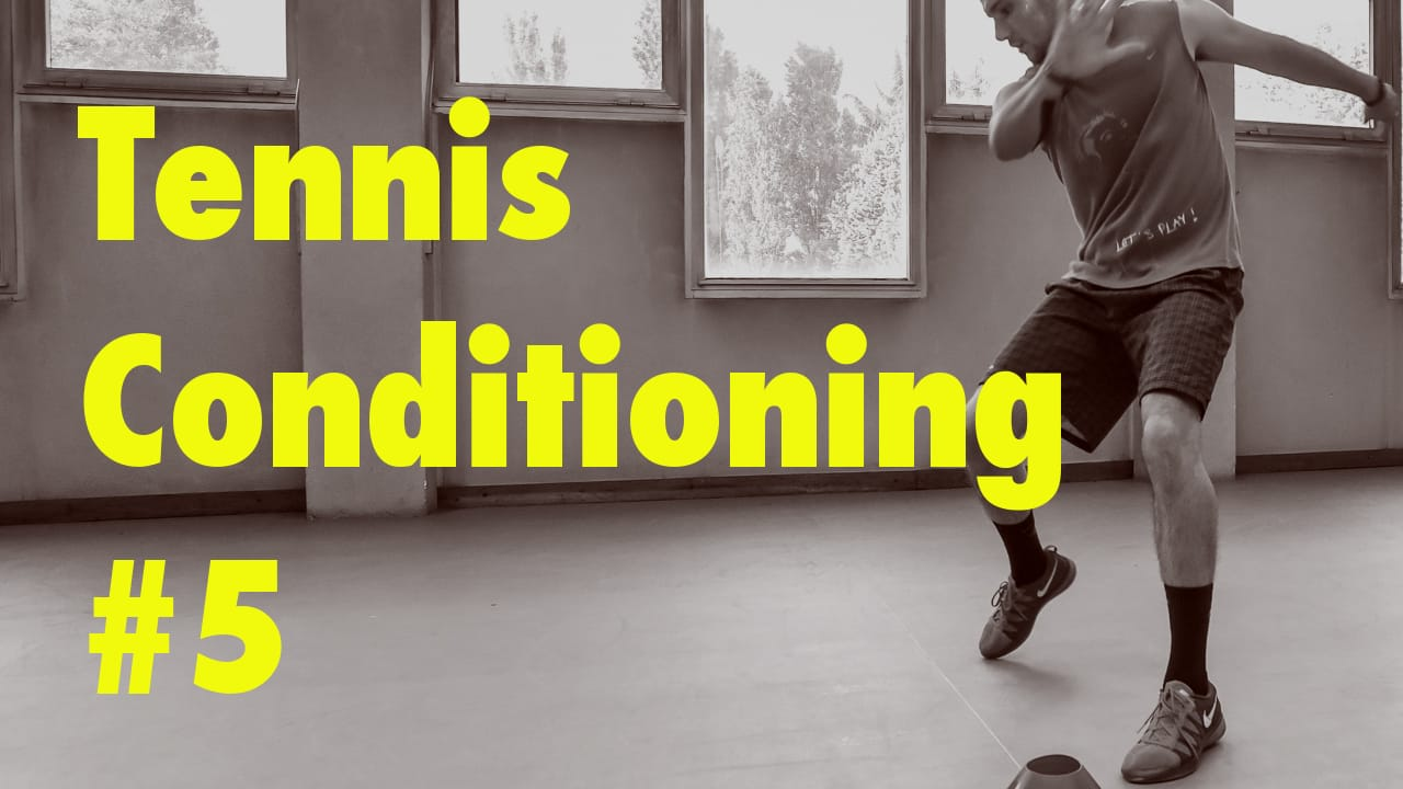 Tennis Conditioning #5