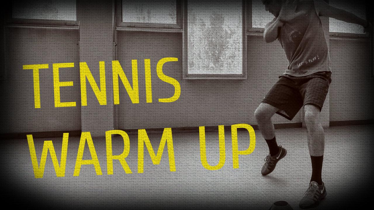 Tennis Warm Up!