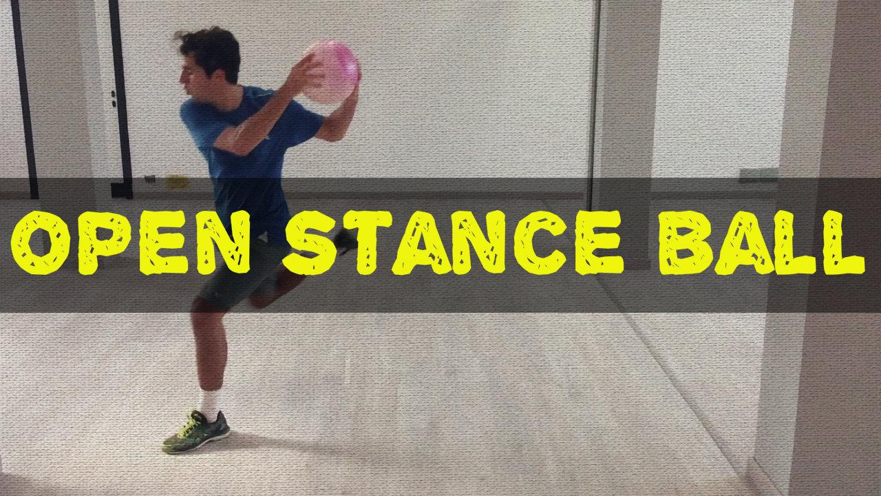 Open Stance Ball